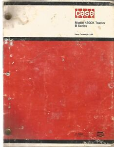 Case 480ck Series B Tractor Parts Manual