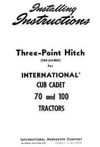 Cub Cadet 3 Three Point Hitch For Model 70 And 100 Tractors Installation Manual