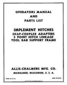 Allis Chalmers Implement Hitches Three 3 Point Operators And Parts Manual