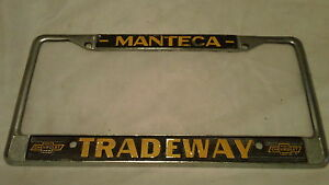Manteca California Chevytradeway Chevrolet Dealership License Plate Frame Metal