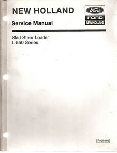 New Holland L 550 Skid Steer Loader Service Manual