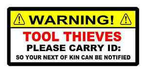 Funny Toolbox Sticker Warning Tool Thieves Carry Id So Your Next Of Kin Mac Snap