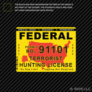 Federal Terrorist Hunting Permit Sticker Die Cut Decal Usa United States