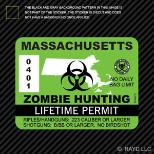 Massachusetts Zombie Hunting Permit Sticker Die Cut Decal Usa Outbreak Response