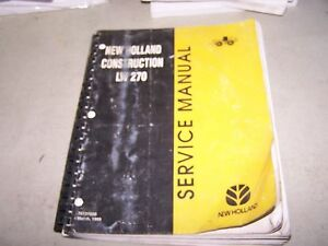 New Holland Lw 270 Wheel Loader Service Manual