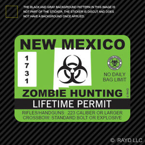 New Mexico Zombie Hunting Permit Sticker Die Cut Decal Usa Outbreak Response