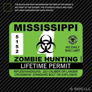 Mississippi Zombie Hunting Permit Sticker Die Cut Decal Outbreak Response Team