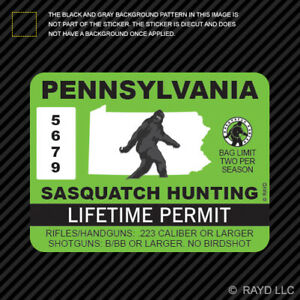 Pennsylvania Sasquatch Hunting Permit Sticker Die Cut Decal Bigfoot 13igfo0t Pa