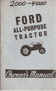 Ford 2000 And 4000 All purpose Tractor Owner s Manual