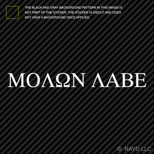 Molon Labe Sticker 12 Die Cut Vinyl Decal Come And Take Them 300 Spartans 2