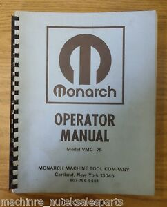 Monarch Operator Manual Vmc 75 3 axis Vertical Machining Center Vmc Vmc75