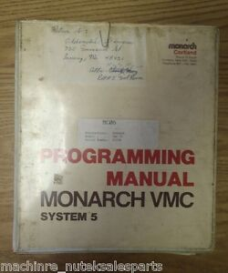 Monarch Vmc 75 Vertical Machining Center Vmc Bendix System 5 Programming Manual
