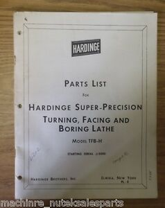 Hardinge Super precision Turning Facing Boring Lathe Tfb h Parts List Manual