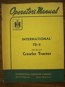 Ih Farmall Mccormick International Td9 92 Series Crawler Owners Manual