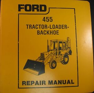 Ford 455 Tractor Loader Backhoe tlb Service Repair Manual