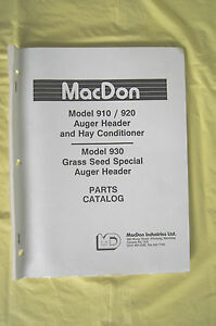 Macdon 910 920 930 Auger Header Hay Conditioner Grass Seed Parts Catalog Canada