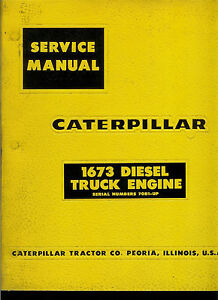 Rare Original Factory 1969 Caterpillar Service Manual 1673 Diesel Truck Engines