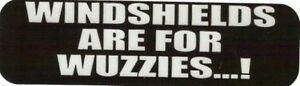 Motorcycle Sticker For Helmets Or Toolbox 1 254 Windsheilds Are For Wuzzies