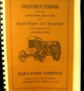 Hart-Parr Instructions for the Operation of Hart-Parr 30 Tractor w/ Supplement