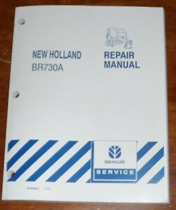 New Holland Br730a Round Baler Repair Manual