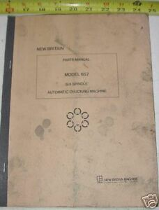 New Britain Automatic Six Spindle Parts Manual 657