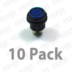 Spst on off Illuminated Push Button Switch Blue 20amps 12vdc 66 2491 10pk