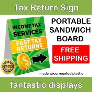 Portable Income Tax Sign 18 X 24 Corrugated Plastic A frame Sandwich Board