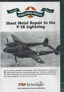 Sheet Metal Repair To The P 38 Lightning Kent White Tin Man Aerometal Dvd