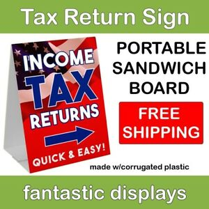 Portable Tax Return Sign 18 X 24 Corrugated Plastic A frame Sandwich Board