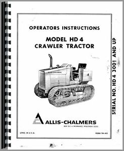 Allis Chalmers Hd4 Crawler Operators Manual sn 3001 Up