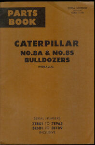 Rare Original Factory Caterpillar 8a 8s Bulldozers Hydraulic Parts Book Manual