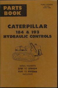 Rare Original Factory Caterpillar 184 193 Hydraulic Controls Parts Book Manual