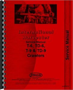 International Harvester T6 T9 Td6 Td9 Crawler Service Manual ih s t6 t9