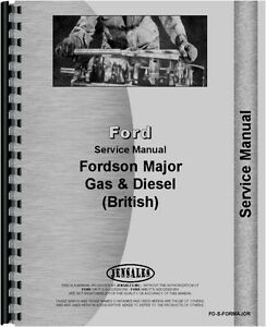 Ford New Major Tractor Service Manual 1953 1958 Fo s formajor