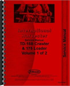 International Harvester Chassis Only 175 175b Td15b Service Manual ih s td15b