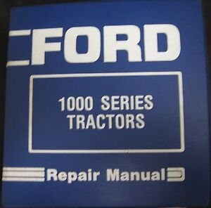 Ford 1000 Series 1100 1300 1500 1700 1900 Tractors Service Repair Manual