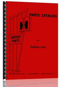 International Harvester Fertilizer Units Parts Manual