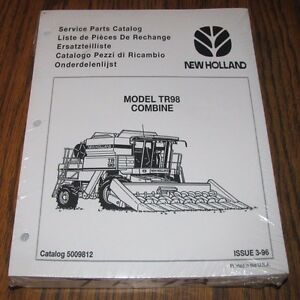 New Holland Tr98 Combine Parts Catalog Manual 5009818 Issued 1996 New