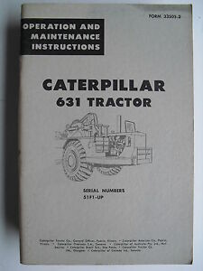 Caterpillar 631 Tractor Operation Maintenance Instructions