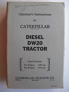 Caterpillar Diesel Dw20 Tractor Operator s Instruction Guide
