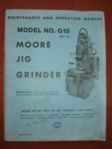 Moore G18 Jig Grinder Maintenance Operation Manual