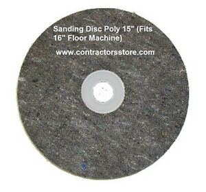Sanding Disc Poly 16 Floor Machine Prep Tool For Wood Concrete