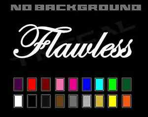 Flawless V1 Sticker Decal Jdm Illest Hoonigan Drift Stance Euro Low Life Fck Ill
