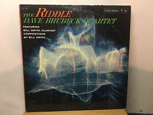 DAVE BRUBECK - The Riddle ~CBS 1454 {dg 6eye orig} w/BILL SMITH - Clarinet >RARE