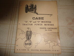 Case A B D Mounted Tractor Power Mowers Parts Catalog Manual