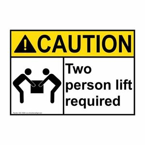 Ansi Caution Two Person Lift Required Label With Symbol 5x3 5 In Vinyl 4 pack