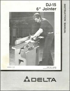 Delta Dj 15 6 Jointer Instructions Manual Parts List Pdf