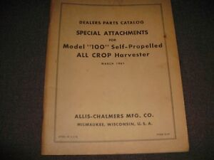 Allis chalmers Model 100 Self propelled All Crop Harvester Special Attachments