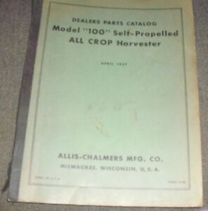 Allis chalmers Model 100 Self propelled All Crop Harvester Dealers Parts Catalog