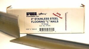 Porta nails 47080 16 Gauge 2 inch Stainless Steel Flooring Nails 1 000 Per Box